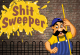 Shit Sweeper
