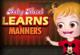 Baby Hazel lernt Manieren