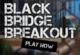 Lösung Black Bridge Breakout