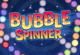 Bubble Spinner 3