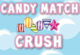 Candy Match Crush