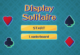 Display Solitaire
