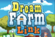 Dream Farm Link 2