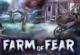 Farm der Angst