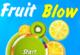 Lösung Fruit Blow
