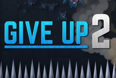 Give Up Spielen