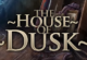 Lösung House of Dusk