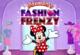 Minnies Fashion Frenzy