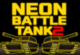 Lösung Neon Battle Tank 2
