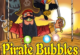 Pirate Bubbles 2