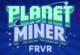 Planet Miner FRVR
