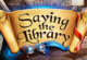 Saving The Library