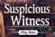 Verdächtiger Zeuge